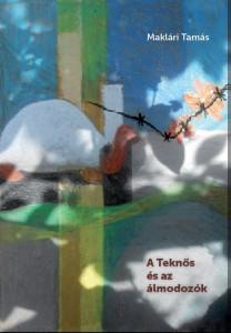 Maklári Tamás: A Teknős és az álmodozók